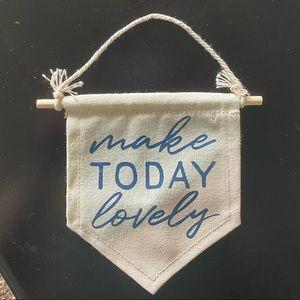 Make Today Lovely Burlap Flag Decor